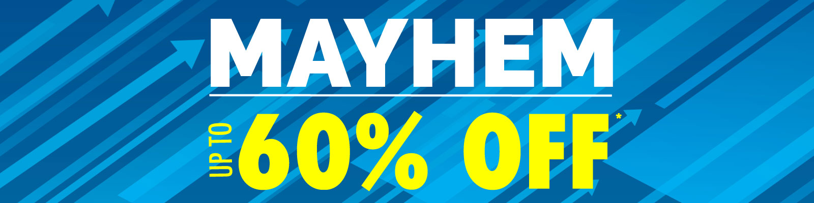 Mayhem - Up To 60% Off