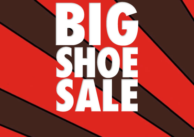Big Shoe Sale